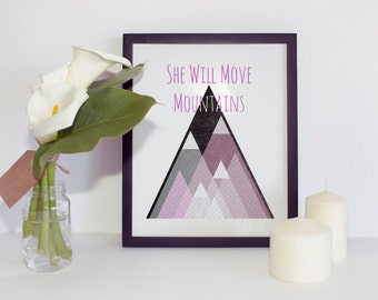 She Will Move Mountains - Baby Girl Nursery Wall Art Print