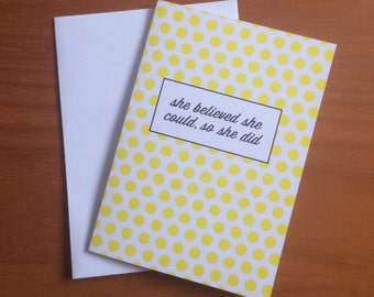 She believed she could | Greetings Card