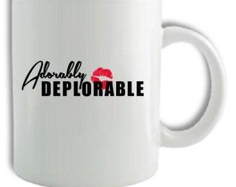 Adorably Deplorable Coffee Mug