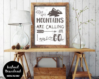 Mountains are Calling Print, INSTANT DOWNLOAD, Nursery Art Wall Decor Printable, Inspirational, Nature Wanderlust Quote Sign
