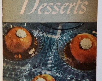 Vintage 1940s Cookbook - 250 Delectable Desserts