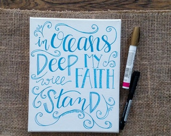 In Oceans Deep Hand Lettered Song Lyrics by Hillsong United on Canvas, Christian Art, Customized Canvas Art