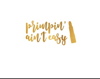 primpin aint easy gold clip art svg dxf file instant download silhouette cameo cricut digital scrapbooking commercial use