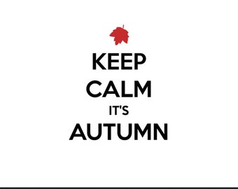 keep calm its autumn svg dxf file instant download silhouette cameo cricut clip art commercial use
