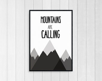 Mountain Quote Print, Geometric Mountain Print, Mountains Are Calling, Geometric Art, nursery mountain print