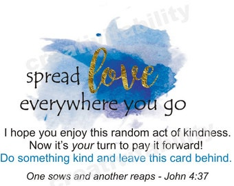 """Random Acts of Kindness Cards, Pay it Forward Cards, """"Spread love everywhere you go"""""""