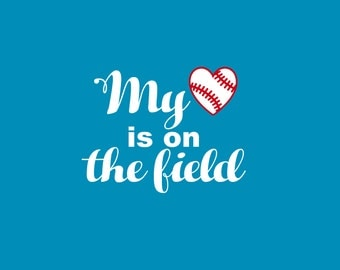 My Heart is on the Field/Can be PERSONALIZED with your Baseball Player's # Name Mom Dad Brother Sister Team Support Iron On Vinyl Decal 308