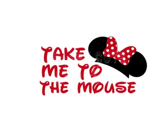 Take Me To The Mouse Decal Mickey Outfit Girl Lil Little Big Sister Sis New Baby Minnie Mouse Disney Iron On Decal Vinyl for Shirt 077