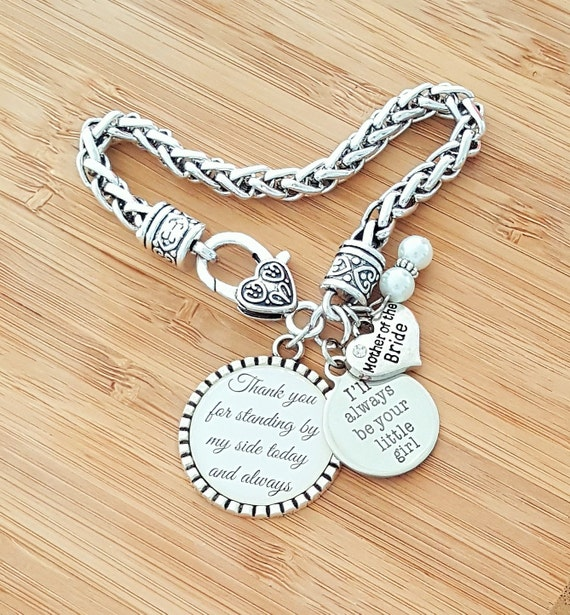 Mother of the Bride Gift Mother of the Bride Bracelet Mother of the Bride Gift from Bride Always Your Little Girl Thank You Standing By Side