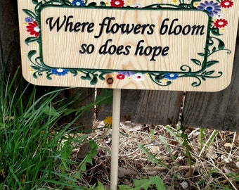 Flowers Bloom Hope garden sign