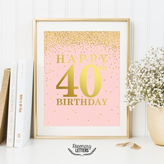 Happy 40th birthday printable 40th birthday decor 40th for 65th birthday party decoration ideas