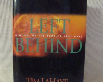 Vintage Novel 'Left Behind' by Tim Lahaye/Jerry B. Jenkins Best Seller Hardback Dust Jacket
