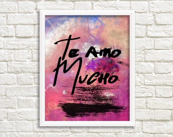 Te amo mucho Printable Wall Art spanish love romantic wall home decor poster print INSTANT DOWNLOAD typography print