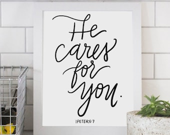He Cares For You 1 Peter 5:7 Digital Download Quote Scripture