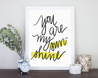 You Are My Sunshine Quote Digital Download Instant Download Nursery Art Print