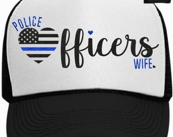 Police Officers Wife Trucker Hat with Thin Blue Line Heart