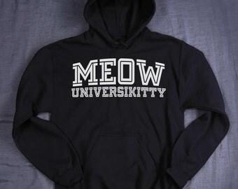 Cat Sweatshirt Meow Universikitty Hoodie Slogan Kitten Pun Lover Gift Tumblr Jumper