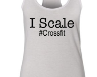I Scale Tank, Workout Tank, Gym Tank, Crossfit Tank Top, Activewear Tank Top
