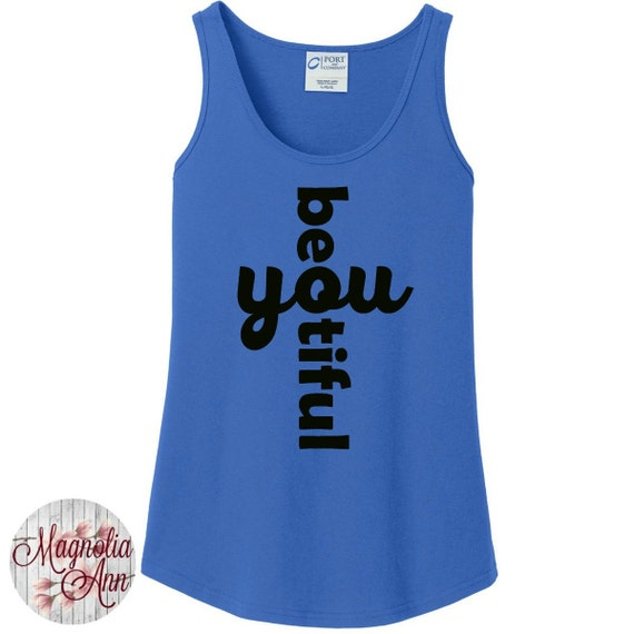 Be You Beautiful Womens Tank Top in 6 colors in Sizes Small-4X, Plus Size