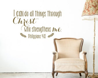 Scripture Wall Decal - Philippians 4:13 Wall Decal I Can Do All ThingsThrough Christ Who Strengthens Me- Bible Verse Wall Decal Quote #118
