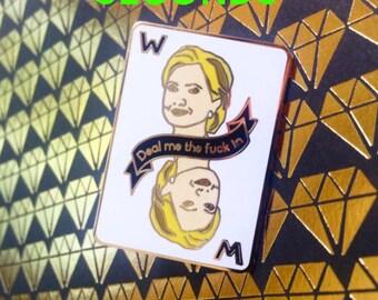 Hillary Clinton Woman Card Enamel Pin **SECONDS**