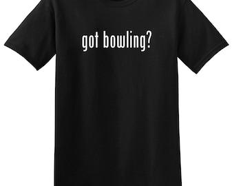 Got Bowling? Funny Bowling T-Shirt Tee Shirt Novelty Bowler Lebowski