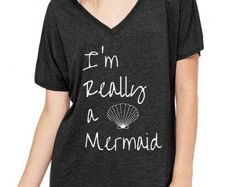 I'm Really a Mermaid Oversized Slouchy V Neck Tee Loose tshirt shirt