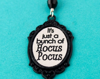 Hocus Pocus Necklace - It's Just a Bunch of Hocus Pocus - Sanderson Sisters - Halloween Jewelry - Halloween Costume - Ready to Ship