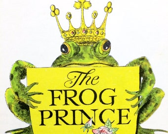 The Frog Prince, Classic Fairytales, FairyTale Book, Princess Book, Kiss a Frog, Bedtime Story, Childrens Choice, Scholastic Book Service