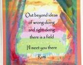 Out Beyond Ideas RUMI Inspirational Sufi Quote Yoga Meditation Motivational Print Spiritual Poetry Decor Heartful Art by Raphaella Vaisseau