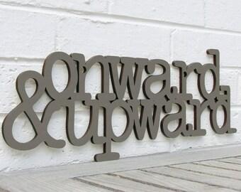 Onward & Upward, Inspirational Sign, Office Wood Sign, Motivational Plaque, Funky Wood Sign, Wood Sign Decor, Wood Word Sign