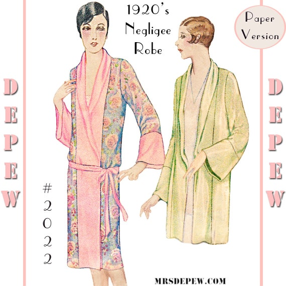 1920s Lingerie History- Slips, Steps Ins, Robes, Night Gowns and Bed Caps Vintage Sewing Pattern Reproduction 1920s Kimono Negligee Robe #2022 Multi-Size- PAPER VERSION $23.50 AT vintagedancer.com