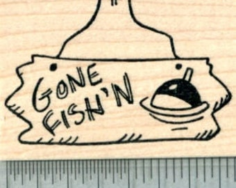 Gone Fishing Rubber Stamp, Fish'n Sign, Summer Series G30401 Wood Mounted