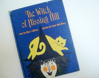 Vintage children's book - Witch of Hissing Hill - 1964