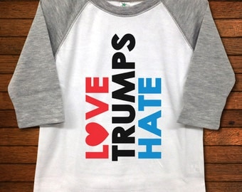 Love Trumps Hate Raglan Toddler Shirt - Funny Baby Gift