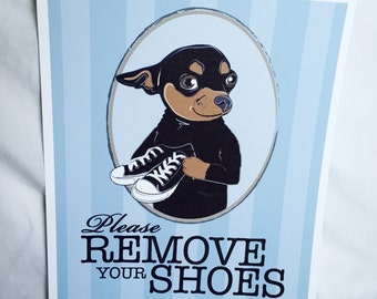 Remove Your Shoes Chihuahua - 8x10 Eco-friendly Print