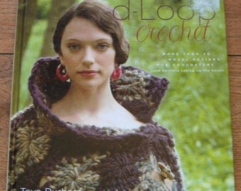 2007 crochet patterns crochet Loop d-Loop 25+ novel designs net,mesh,filet,lacy,pineapple hammock, spikes,clusters, bobbles,puffs,Irish