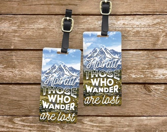 Luggage Tag Set Not All those Who Wander are Lost Metal Luggage Tag Set With Custom Info On Back, 2 Tags Choice of Straps Version 1