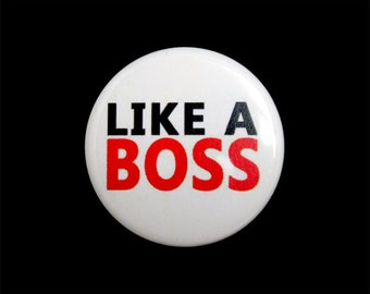 """Like A Boss Button, Hero Badge, Pinback Button, Small Badge, 1.25"""" Button - Y16"""
