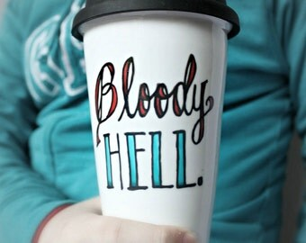 Travel Coffee Mug, Bloody Hell, Funny Travel Mug, Coffee Mug with Lid, Ceramic Travel Mug, Swear Words, Funny Mugs for Work, Coworker Gift