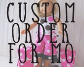 Custom order for Mo
