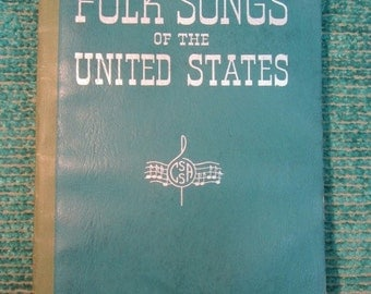 Vintage 1950's Folk Songs of the United States -California Textbook Song Sheet Music - Obscure Folk Song Lyrics and Melody 1951