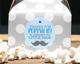 Thanks for Poppin By to Celebrate the Little Man! Stickers - Favors, Baby Showers, Baby Sprinkle, Mustache, Handsome, Little Man, Heart