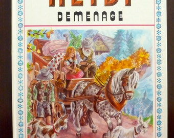 Vintage French Children's Book - HEIDI Demenage d'après Johanna Spyri - Text & Illustrations Marie-Jose Maury (1974)