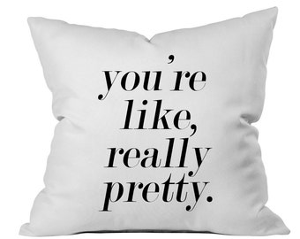 You're Like Really Pretty Throw Pillow Toss Pillow PillowCase Mean Girls Pillow Throw Pillow Cover Really Pretty Throw Coffee Mug