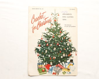 Vintage Pattern Book - Crochet For Christmas - Ornaments Doll Clothes Toys - Star Book #83 - 1951 Mid Century Modern Craft Patterns