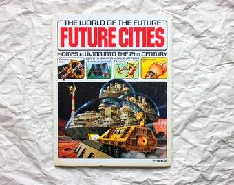 Future Cities (1979) | Usborne World of the Future | Kenneth Gatland | David Jefferis