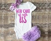 Gitter You Cant Sit With Us - Onsie & Headband Set - Pink Glitter  - Baby Shower Gift - Baby Clothing - Photo Prop