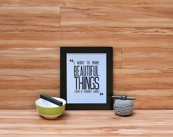 Beautiful Things - Saul Bass Quote Letterpress Print