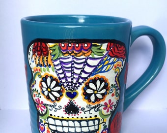 Sugar Skull Coffee Mug - Day Of The Dead - Sugar Skull Cup - Sugar Skull Art - Skull Mug - Dia De Los Muertos Skull